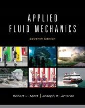 Mott, Robert L.,   Untener, Joseph A. Applied Fluid Mechanics