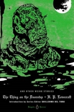 Lovecraft, H. P. The Thing on the Doorstep and Other Weird Stories