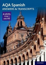 AQA A Level Spanish: Key Stage Five: AQA A Level Year 1 and AS Spanish Answers & Transcripts