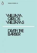 William Carlos Williams Death the Barber