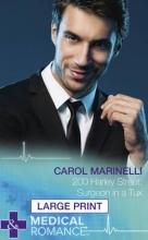 Marinelli, Carol 200 Harley Street: Surgeon In A Tux