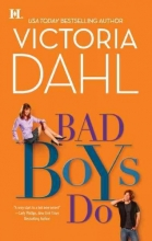 Dahl, Victoria Bad Boys Do