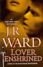 Ward, J. R. Lover Enshrined