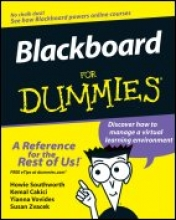 Howie Southworth,   Kemal Cakici,   Yianna Vovides,   Susan Zvacek Blackboard For Dummies