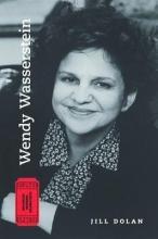 Dolan, Jill Wendy Wasserstein