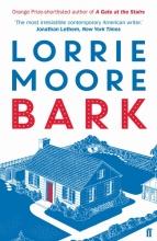 Moore, Lorrie Bark