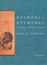 John E. Dowling Neurons and Networks
