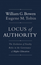 William G. Bowen,   Eugene M. Tobin Locus of Authority