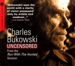 Bukowski, Charles Charles Bukowski Uncensored CD