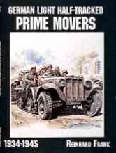 Frank, Reinhard German Light Half-Tracked Prime Movers 1934-1945