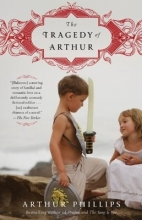 Phillips, Arthur The Tragedy of Arthur