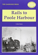 Colin Stone Rails to Poole Harbour