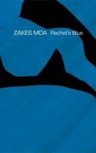 Mda, Zakes Rachel`s Blue