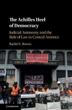 Bowen, Rachel E. The Achilles Heel of Democracy