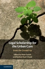 Peter (Northeastern University, Boston) Enrich,   Rashmi (Northeastern University, Boston) Dyal-Chand Legal Scholarship for the Urban Core