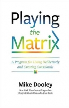 Dooley, Mike Dooley, M: Playing the Matrix