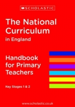 Scholastic The National Curriculum in England - Handbook for Primary Teachers