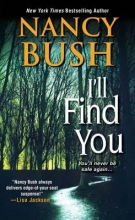 Bush, Nancy I`ll Find You