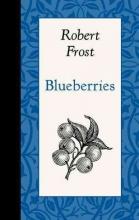 Frost, Robert Blueberries