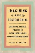 Hanneken, Jaime Imagining the Postcolonial