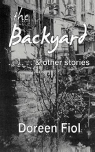 Fiol, Doreen Backyard & Other Stories
