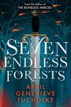 April Tucholke , Seven Endless Forests
