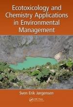 Jorgensen, Sven Erik Ecotoxicology and Chemistry Applications in Environmental Management