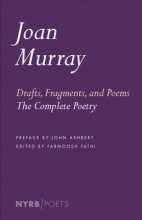 Joan Murray Drafts, Fragments, And Poems
