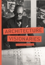 Weston, Richard Architecture Visionaries