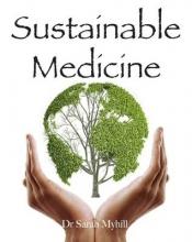 Sarah Myhill Sustainable Medicine