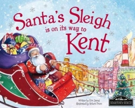 James, Eric Santa`s Sleigh is on its to Kent