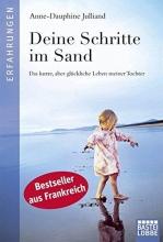 Julliand, Anne-Dauphine Deine Schritte im Sand