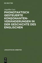 Angelika Lutz Phonotaktisch Gesteuerte Konsonantenver nderungen in Der Geschichte Des Englischen