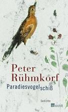 Rühmkorf, Peter Paradiesvogelschiß