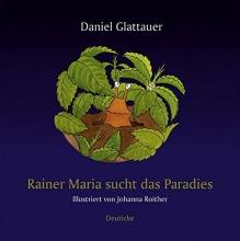 Glattauer, Daniel Rainer Maria sucht das Paradies