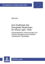 John, Ralf Zum Erzählwerk des Shanghaier Modernisten Shi Zhecun (geb. 1905)