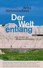Steinwendtner, Brita Der Welt entlang