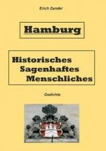 Zander, Erich Hamburg Historisches, Sagenhaftes, Menschliches