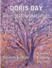Meyer, Marianne E. Doris Day and my search for relatives