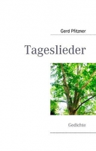 Pfitzner, Gerd Tageslieder