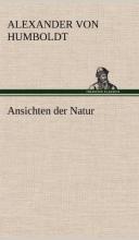 Humboldt, Alexander Von Ansichten der Natur