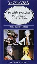 Röhrig, Anna Eunike Familie Preußen