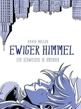 Boller, David Ewiger Himmel: Ein Schweizer in Amerika