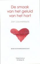Jan  Lauwereyns De smaak van het geluid van het hart