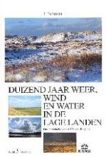 Jan Buisman , Duizend jaar weer, wind en water in de Lage Landen 3 1450-1575