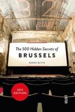 Derek Blyth , The 500 hidden secrets of Brussels