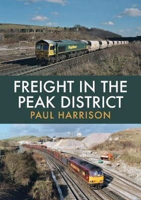 Paul Harrison,Freight in the Peak District