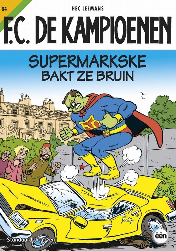 Hec Leemans,Supermarkske bakt ze bruin
