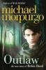 Morpurgo, Michael, Outlaw