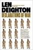 Deighton, Len, Declarations of War